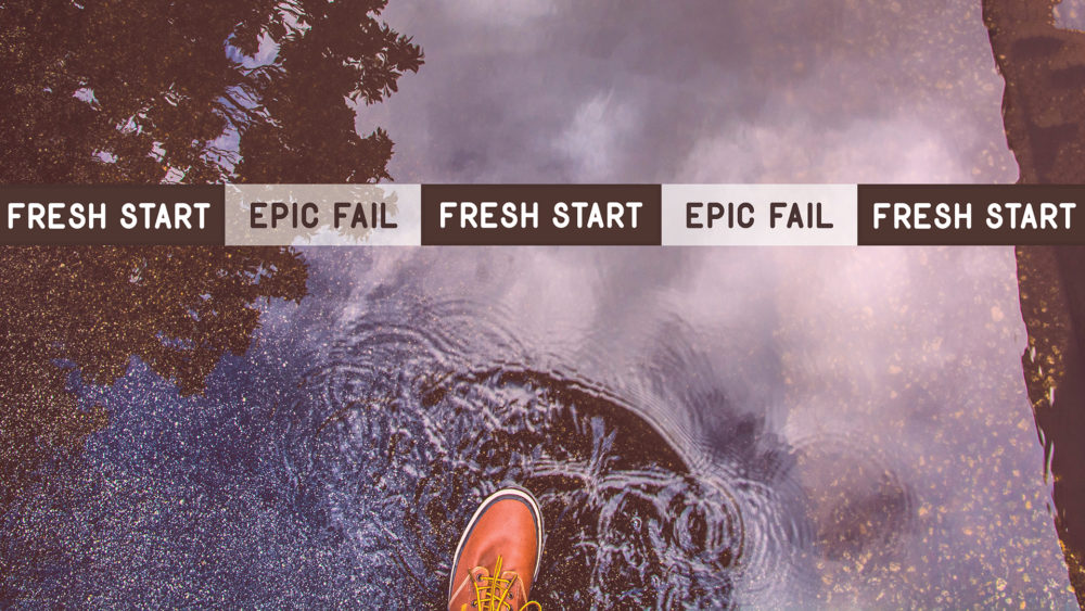 Fresh Start, Epic Fail