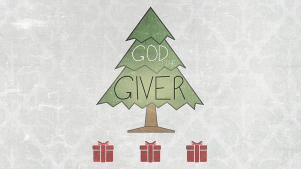 God the Giver