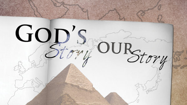 God's Story - Our Story